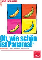 Plakat_Oh_wie_schoen_ist_Panama